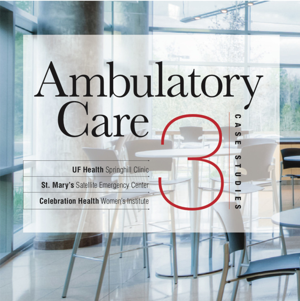 Ambulatory Care - 3 Case Studies