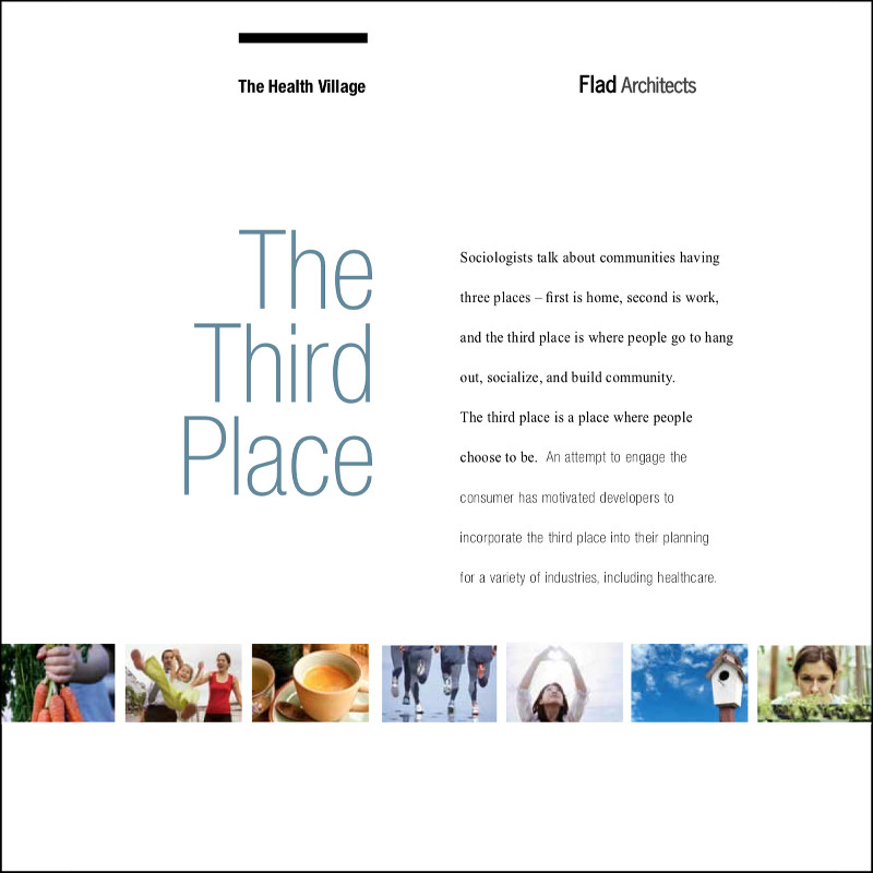 The Third Place - A place where people choose to be